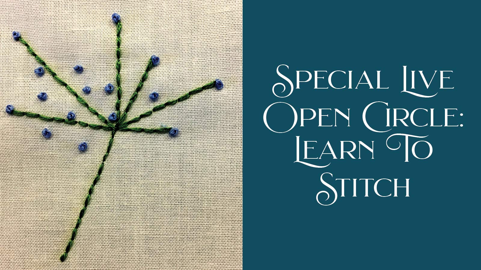 Open Circle announcement showing embroidery stitches in Queen Anne's Lace pattern.