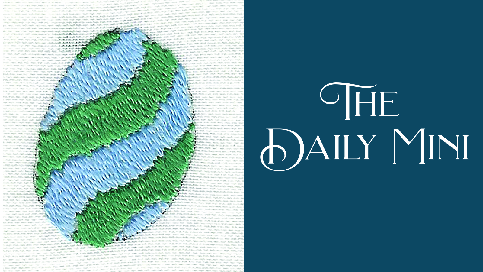 Daily Mini announcement with embroidered Easter egg with wavy green and blue stripes in satin stitch.