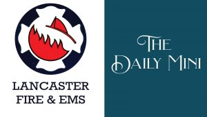 Daily Mini announcement showing Lancaster Fire & EMS logo.