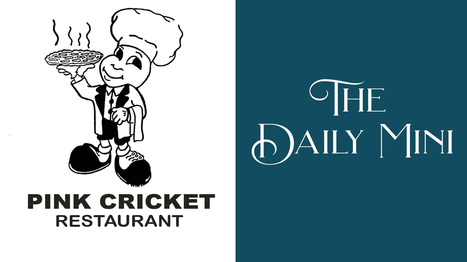The Daily Mini announcement showing the Pink Cricket Restaurant logo artwork.