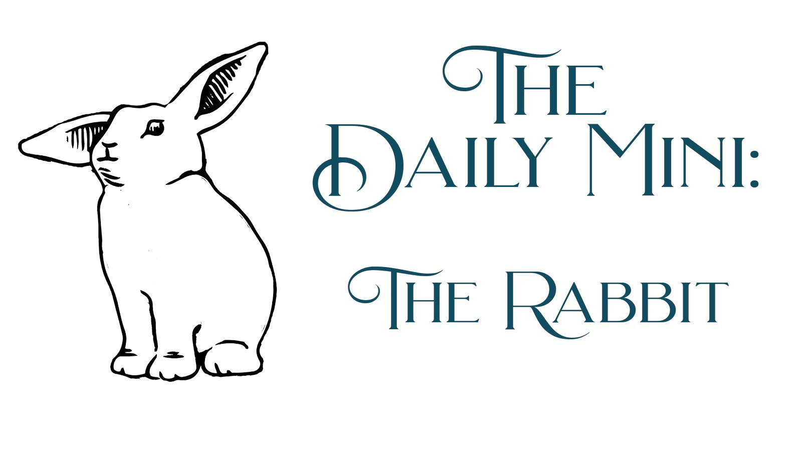Line art rabbit next to words The Daily Mini: The Rabbit.