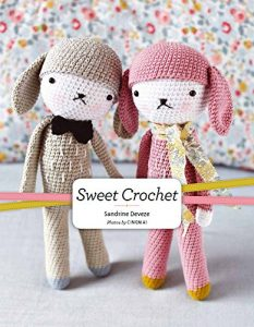 Cover photo of book Sweet Crochet by Sandrine Deveze